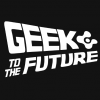 Geek to the Future